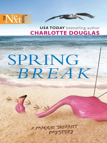 Spring Break ebook by Charlotte Douglas