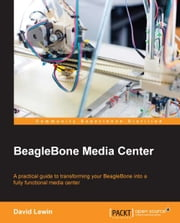 BeagleBone Media Center ebook by David Lewin