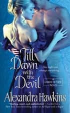Till Dawn with the Devil ebook by Alexandra Hawkins
