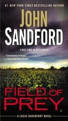 Ebook Field of Prey di John Sandford