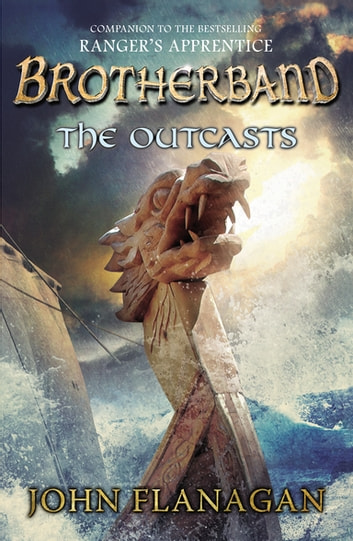 The Outcasts - Brotherband Chronicles, Book 1 ebook by John Flanagan