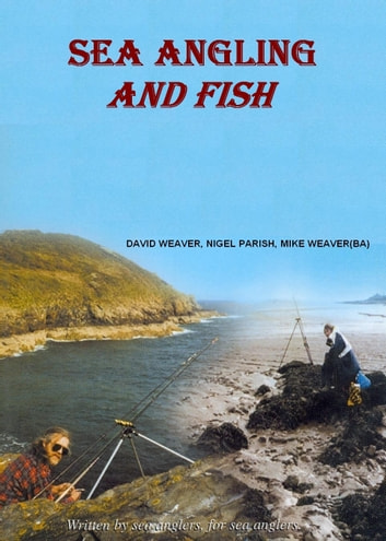 Sea Angling And Fish ebook by David Weaver