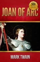Joan of Arc ebook by Mark Twain, Wyatt North