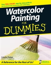 Watercolor Painting For Dummies ebook by Colette Pitcher