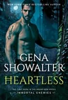 Heartless - A Paranormal Romance ebook by Gena Showalter