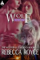 Wolf Reborn ebook by Rebecca Royce
