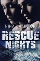 Rescue Nights ebook by Nina Hamilton