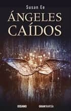 Angeles Caidos Version Hispanoamericana Ebook