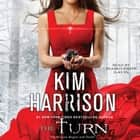 The Turn - The Hollows Begins with Death audiobook by Kim Harrison