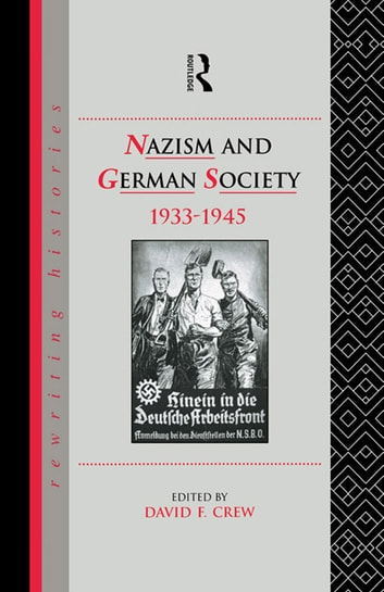 Nazism and German Society, 1933-1945 ebook by