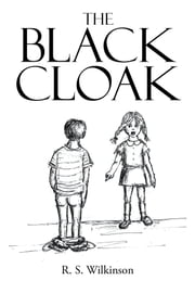 The Black Cloak ebook by R. S. Wilkinson