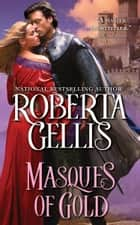 Masques of Gold ebook by Roberta Gellis