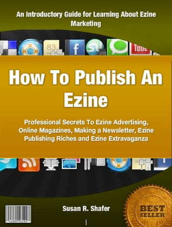 How to Publish an Ezine ebook by Susan R. Shafer