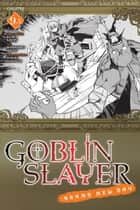 Goblin Slayer: Brand New Day, Chapter 9.5 ebook by Kumo Kagyu, Masahiro Ikeno, Noboru Kannatuki