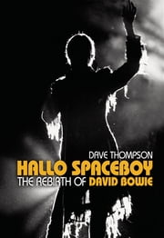 Hallo Spaceboy ebook by Dave Thompson