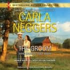 THE GROOM WHO (ALMOST) GOT AWAY audiobook by Carla Neggers, Cathy Gillen Thacker