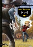 Ghost Detectors Book 5: Draw! ebook by Dotti Enderle