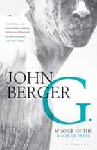 G. ebook by John Berger