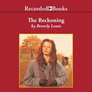 The Reckoning audiobook by Beverly Lewis