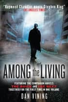 Among the Living ebook by Dan Vining