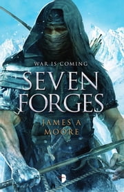 Seven Forges ebook by James A. Moore