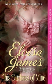 This Duchess of Mine ebook by Eloisa James