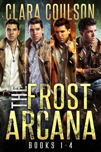 The Frost Arcana Books 1-4 ebook by Clara Coulson