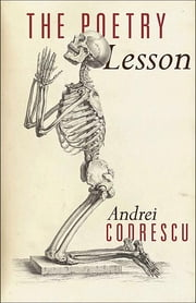 The Poetry Lesson ebook by Andrei Codrescu