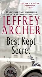 Ebook Best Kept Secret di Jeffrey Archer