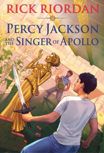 Percy Jackson and the Singer of Apollo ekitaplar by Rick Riordan