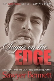 Sugar on the Edge - The Last Call Series, #3 ebook by Sawyer Bennett