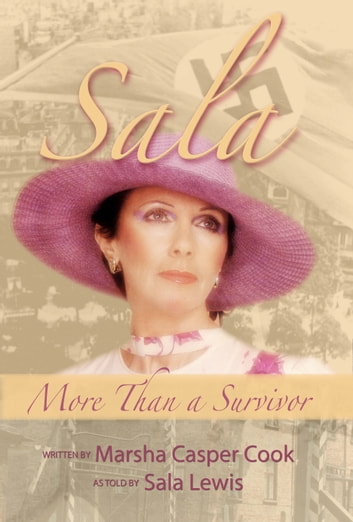 Sala: More than a Survivor ebook by Marsha Casper Cook