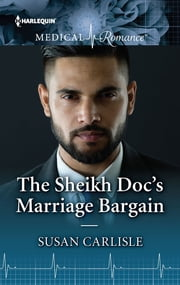 The Sheikh Doc's Marriage Bargain ebook by Susan Carlisle