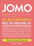 JOMO - Celebrate the Joy of Missing Out! ebook by Jessica Misener