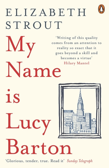 My Name Is Lucy Barton ebook by Elizabeth Strout