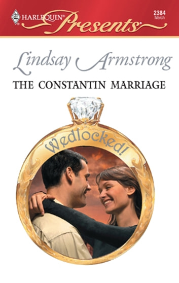 The Constantin Marriage ebook by Lindsay Armstrong