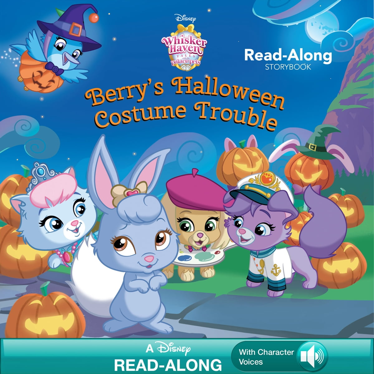 Whisker Haven Tales With The Palace Pets Berrys Halloween Costume Trouble EBook By Disney Book Group