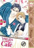 Yakuza Café ebook by Shinano Oumi
