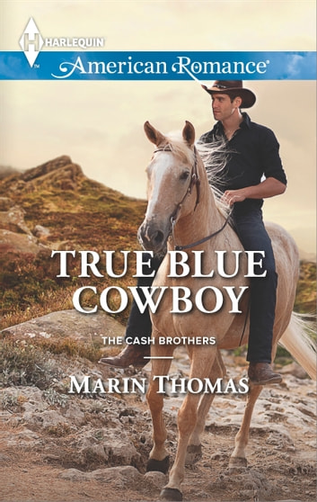 True Blue Cowboy ebook by Marin Thomas