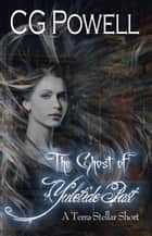 The Ghost of Yuletide Past ebook by CG Powell
