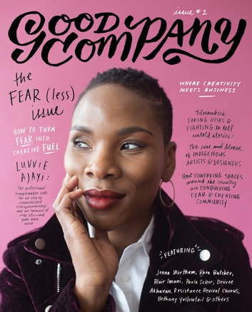 Good Company (Issue 2) - The Fear(less) Issue ebook by Grace Bonney