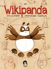 Wikipanda - l'encyclopédie Animalière Farfelue - Tome 1 ebook by Ced