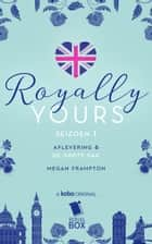 De grote dag (Royally Yours Serie, Deel 6) ebook by Megan Frampton