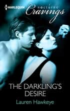 The Darkling's Desire ebook by Lauren Hawkeye