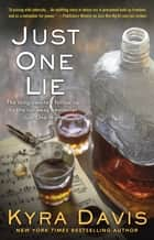 Just One Lie ebook by Kyra Davis