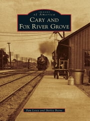 Cary & Fox River Grove ebook by Pamela Losey