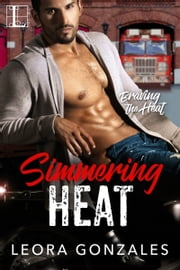 Simmering Heat ebook by Leora Gonzales