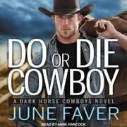 Do or Die Cowboy audiobook by June Faver