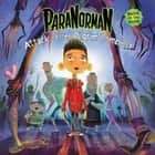 ParaNorman: Attack of the Pilgrim Zombies! ebook by LAIKA, Annie Auerbach