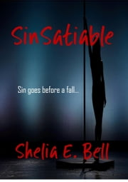 SinSatiable ebook by Shelia E. Bell